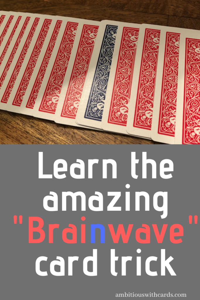 How To Make & Perform the Brainwave Deck (with photos)