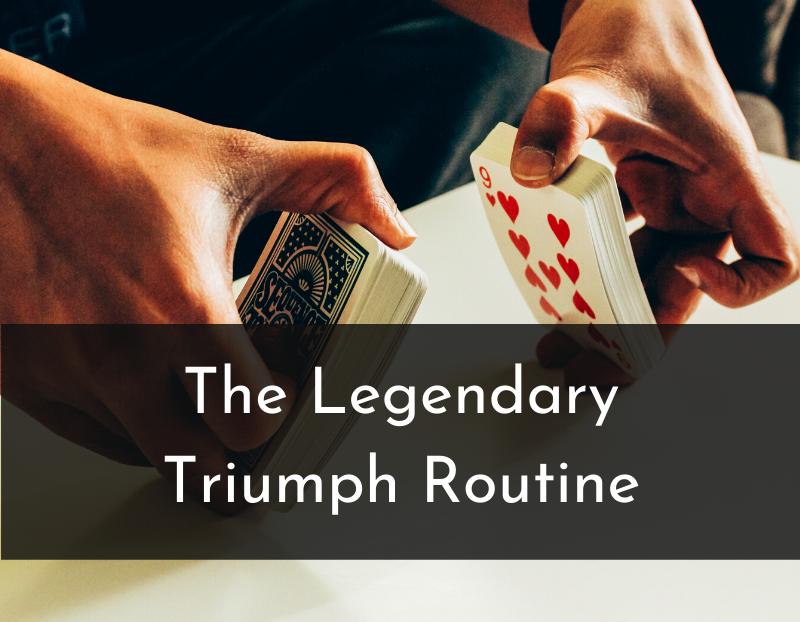 Man shuffling cards for Triumph